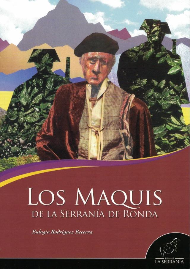 Los maquis de la Serrania de Ronda