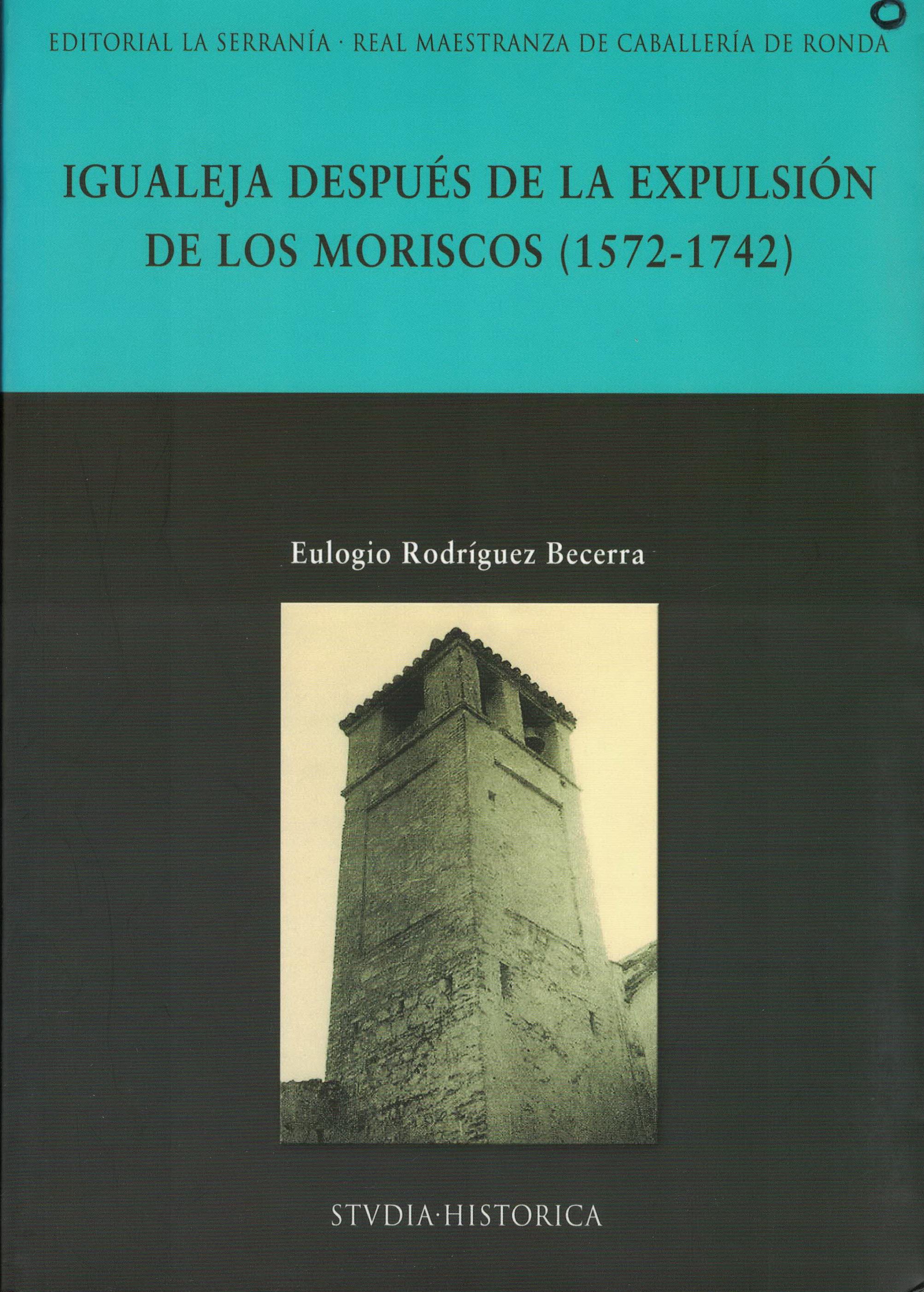 Igualeja despues de la expulsion de los moriscos